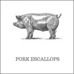 Pork Escallops